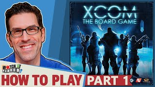 XCOM - How To Play (Part 1) - Timed Phase