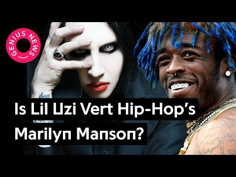 Is Lil Uzi Vert HipHop's Marilyn Manson?  Genius