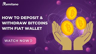 How to deposit and withdraw coin on Remitano