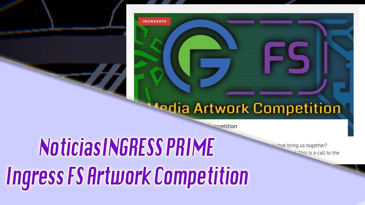 Noticias Ingress: Ingress FS Artwork competition