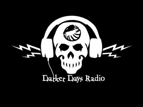 Darker Days Radio: Darkling #28 - Elders of the Dark Age