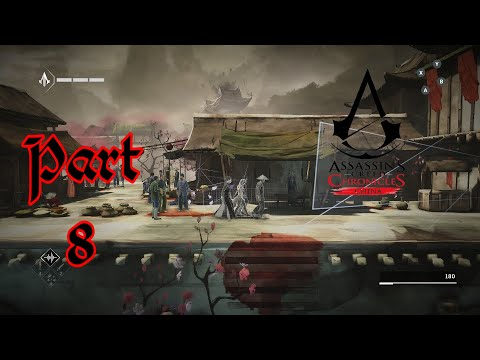 Assassin's Creed Chronicles China Part 8 Xbox One Gameplay.