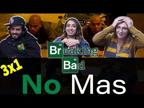 Breaking Bad - 3x1- No Mas - Group Reaction