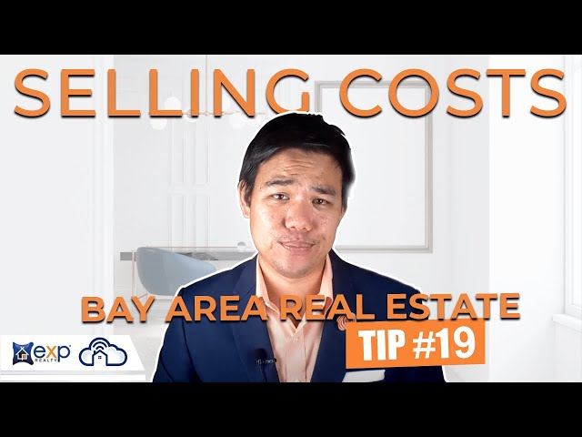 What selling costs can you expect when selling a house? | Weekly Bay Area Real Estate Tip #19