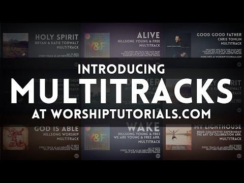 Multitracks from Worship Tutorials