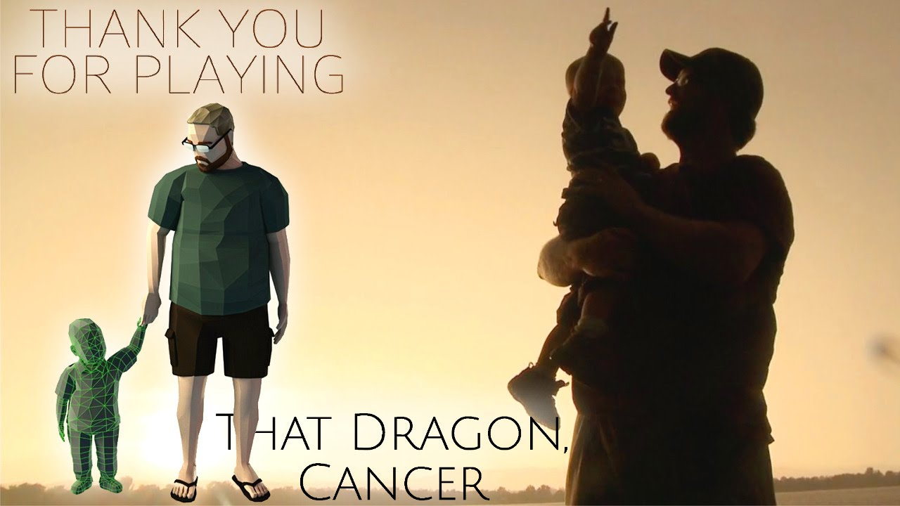 That Dragon Cancer Feature Film Thank You For Playing