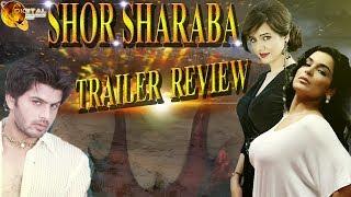 Video Shor Sharaba | Trailer Review | Rabi Pirzada | Adnan Khan | Meera | Sohail Khan Production download MP3, 3GP, MP4, WEBM, AVI, FLV Juli 2018