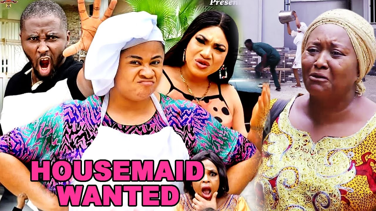 Download HOUSEMAID WANTED 3&4(Trending New Movie) UJU OKOLI/ONNY MICHAEL/QUEENETH HILBERT 2021 LATEST MOVIE