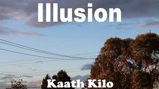 Kaath Kilo - Illusion