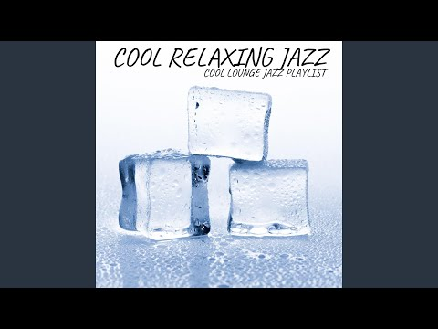 Simply Great Cool Lounge Jazz