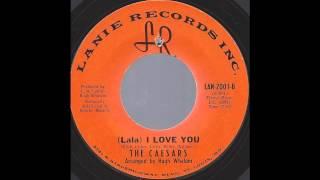 The Caesars - (Lala) I Love You - '67 XO Soul on Lanie Records