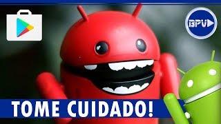 CUIDADO com esses APLICATIVOS! Mais um Malware ESPIÃO encontrado na Play Store!!!