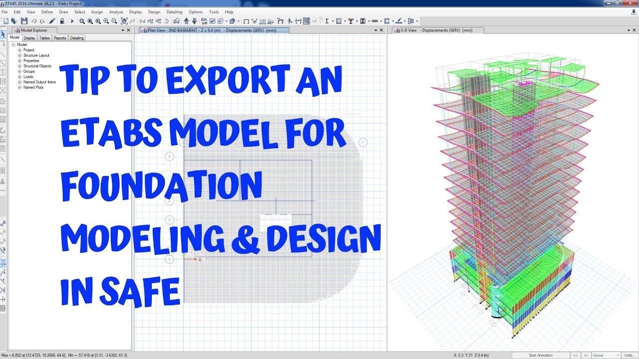 Tip to Export an ETABS Model for Foundation Modeling & Design in SAFE