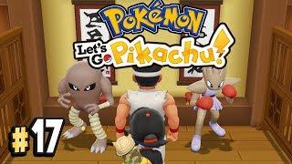 Pokemon Let's Go Pikachu Part 17 FIGHTING DOJO! Walkthrough Gameplay