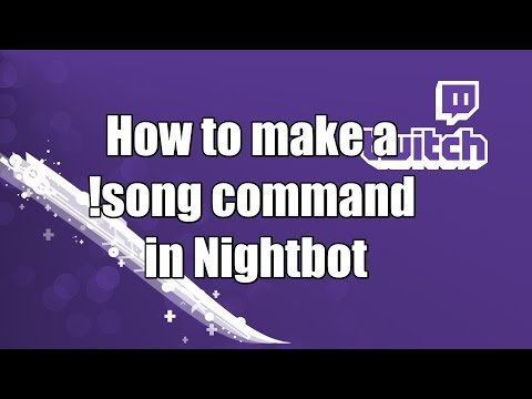 How to make a !song command in Nightbot in 60 seconds