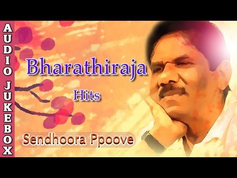 Bharathiraja Best Songs Jukebox | Sendhoora Ppove | Super Hit Tamil Songs Collection