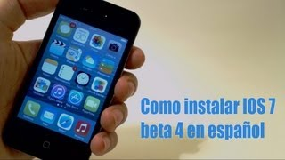 instalar ios 7 beta 4 gratis en iphone 5 4s 4 ipod touch 5g y ipad 2 3 4 mini 2013 espaol
