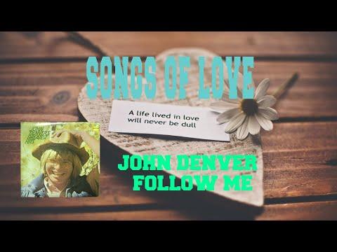 JOHN DENVER - FOLLOW ME