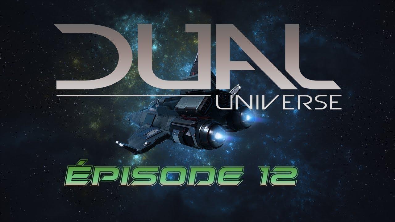 [DUAL UNIVERSE] Épisode 12 : Ma navette vole ! En FR et HD