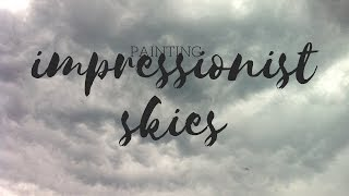 Learn how to paint Impressionist Skies