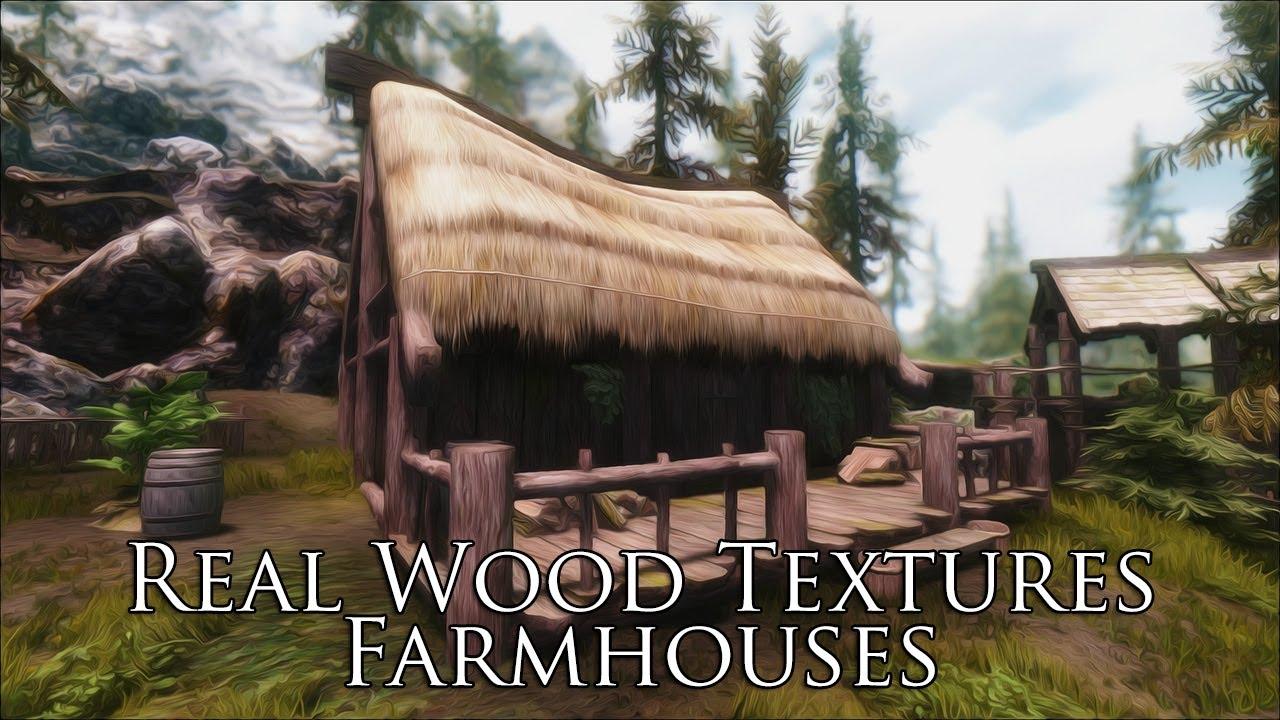 tes v skyrim mods real wood textures farmhouses youtube