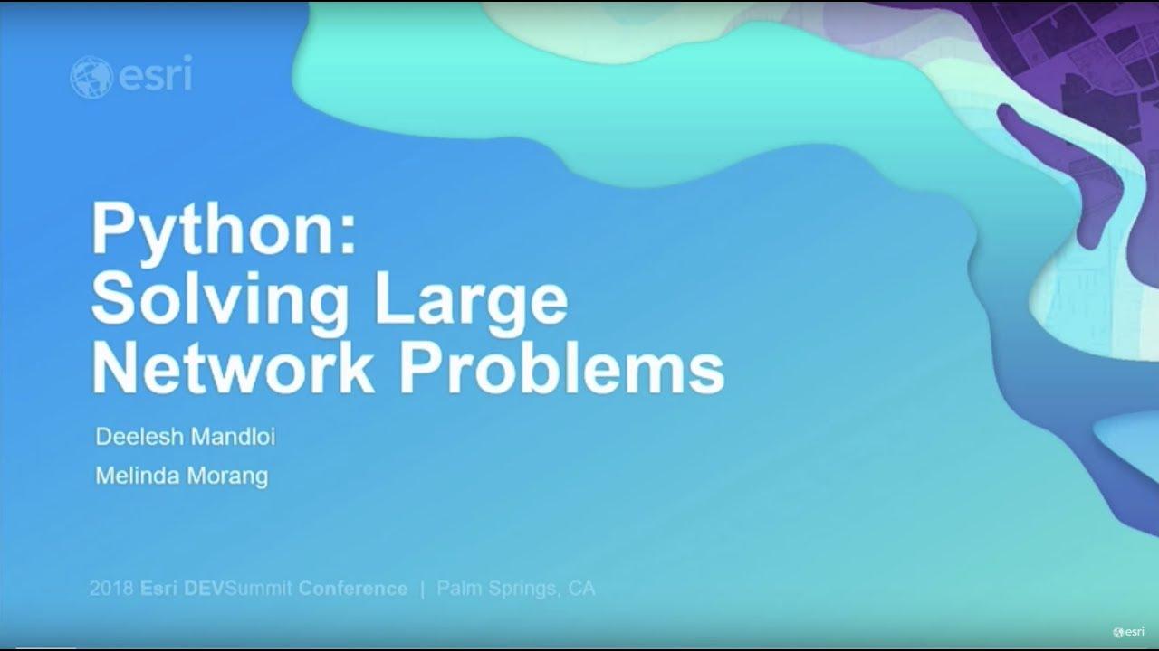 Python: Solving Large Network Problems