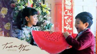 CHÚC TẾT | TRANG THƯ ft NGUYÊN KHANG (Official)