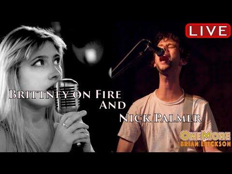 Brittney On Fire & Nick Palmer - OneMore Stream #56