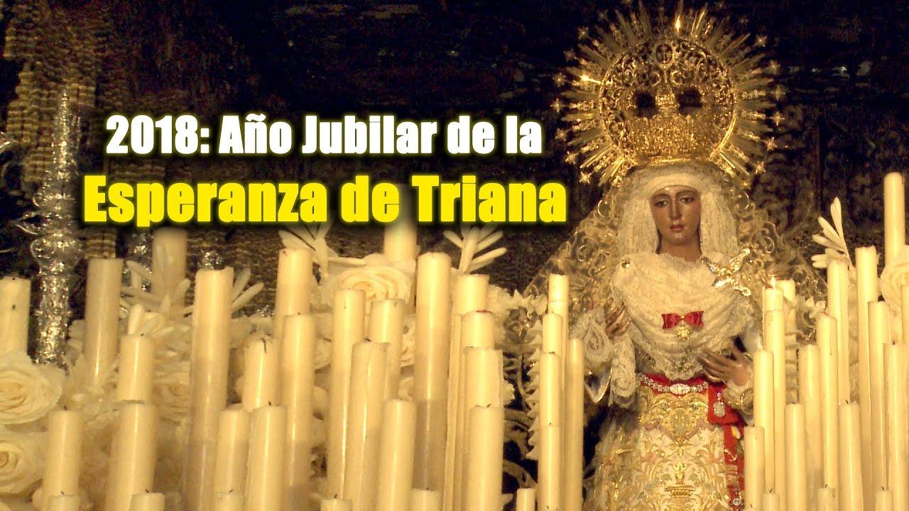 Resultado de imagen de AÑO JUBILAR DE LA ESPERANZA DE TRIANA