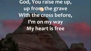 No Chains on Me   Chris Tomlin   Lyrics