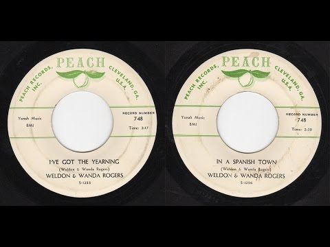 Weldon & Wanda Rogers - Peach 748 - I've Got The Yearning -bw- In A Spanish Town