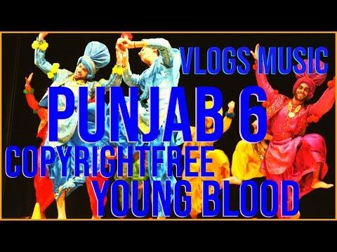 punjab-6-|-desi-urban-|-young-blood-|-vlogs-music-|-non-copyright-|-worldwide-punjabi-music-|