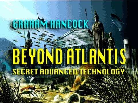 BEYOND ATLANTIS - Secret Discoveries with Graham Hancock
