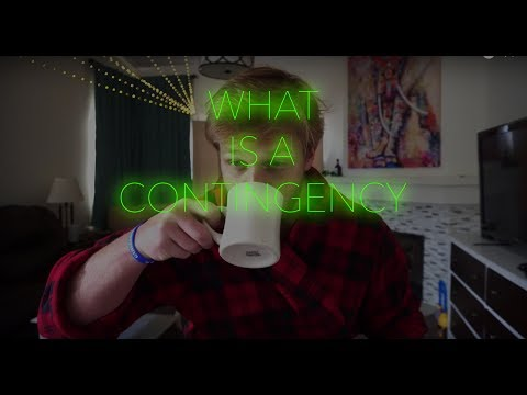 What is a CONTINGENCY...?
