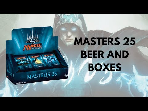 Beer and a Box - Masters 25 double box opening! #mtg