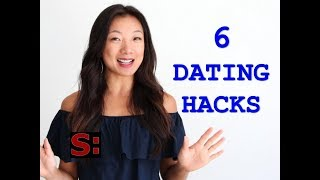 DATING ADVICE: 6 Dating Hacks to Make You a Better Dater (Dating advice for guys)