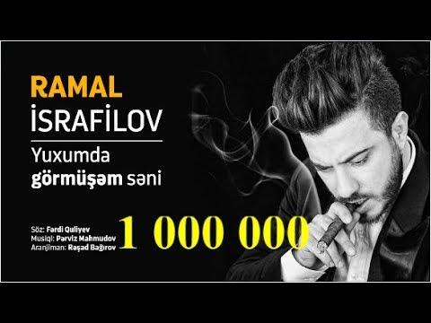 Ramal İsrafilov - Yuxumda görmüşəm səni (Official Audio) 2018