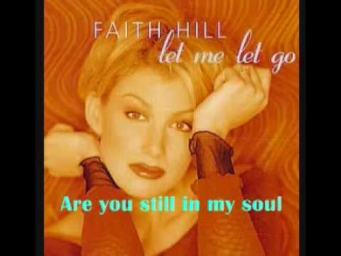 Faith Hill-Let Me Let Go(from the movie Message in a Bottle) with Lyrics