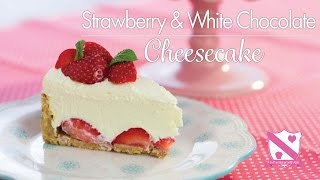 Strawberry & White Chocolate Cheesecake Recipe - In The Kitchen With Kate