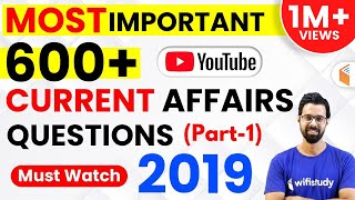 Last 12 Months Current Affairs 2019 | Top 600 Current Affairs Questions (Part-1)