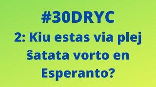 Kiu Estas Via Plej Ŝatata Vorto en Esperanto?   Keep It Simple Esperanto