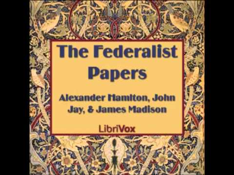 The Federalist Papers (FULL audiobook) - part (1 of 12)