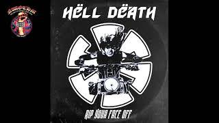 Hëll Dëath - Rip Your Face Off  [EP] (2021)