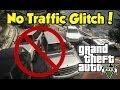 "watch he video of GTA 5 - ""No Traffic"" Glitch! (Good For Stunters & Machinimas) [GTA V]"