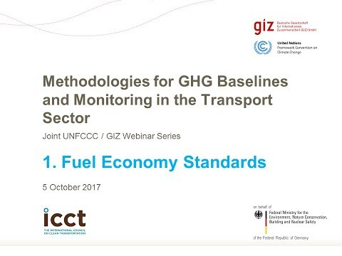Episode 1: Methodologies for Baselines and Monitoring - Fuel Economy Standards