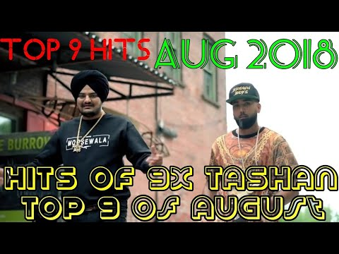 TOP 9 PUNJABI HITS OF AUGUST 2018   9x Tashan Top 9 Hits of August   With Points%  