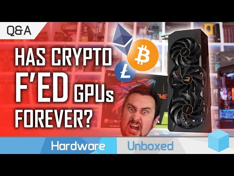 Is Crypto Mining Destroying PC Gaming? RTX On At $300? Are AMD APUs Viable? February Q\u0026A [Part 1]