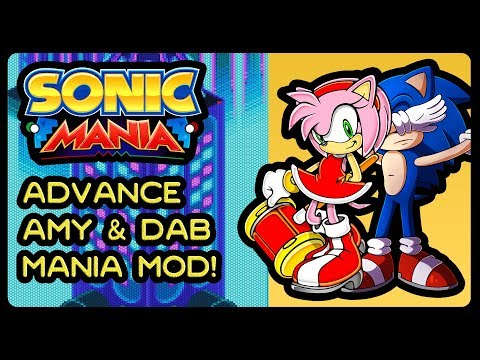 Sonic Mania (PC) - Advance Amy & Dab Mania Mod! (4K/60fps) #youjusthavetodabonthemhaters