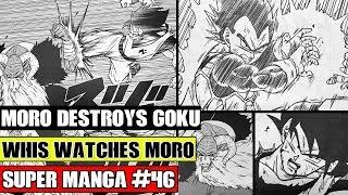 MORO DESTROYS GOKU! Whis Watches Moro Vs Vegeta And Goku! Dragon Ball Super Manga Chapter 46 LEAKS!