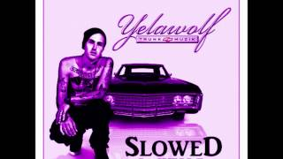 Love Is Not Enough (Slowed) - Yelawolf